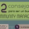 ¿Cómo ser un buen community manager?