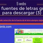 5 webs con fuentes de letras gratis.