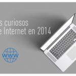 Los datos más interesantes sobre internet en 2014.