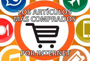 Los artículos más comprados por internet.