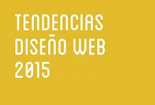 Tendencias del diseño web en 2015
