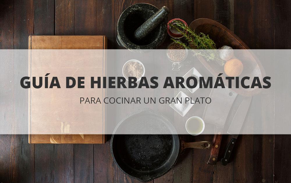 Gu a de hierbas arom ticas para cocinar un gran plato el for Plantas aromaticas para cocinar