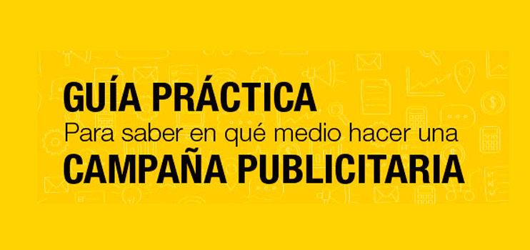 Guía práctica para realizar campañas publicitarias