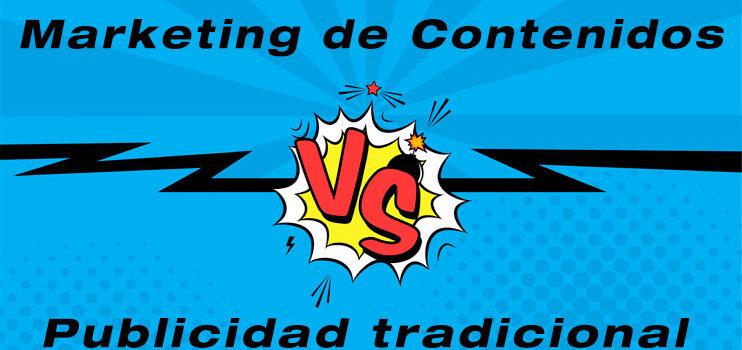 Marketing de Contenidos vs Publicidad tradicional