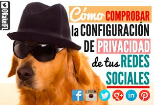 Cómo comprobar la privacidad de vuestras redes sociales.