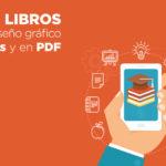 +30 Libros de diseño gráfico gratis y en PDF